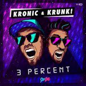 Kronic & Krunk! / 3 Percent - Single