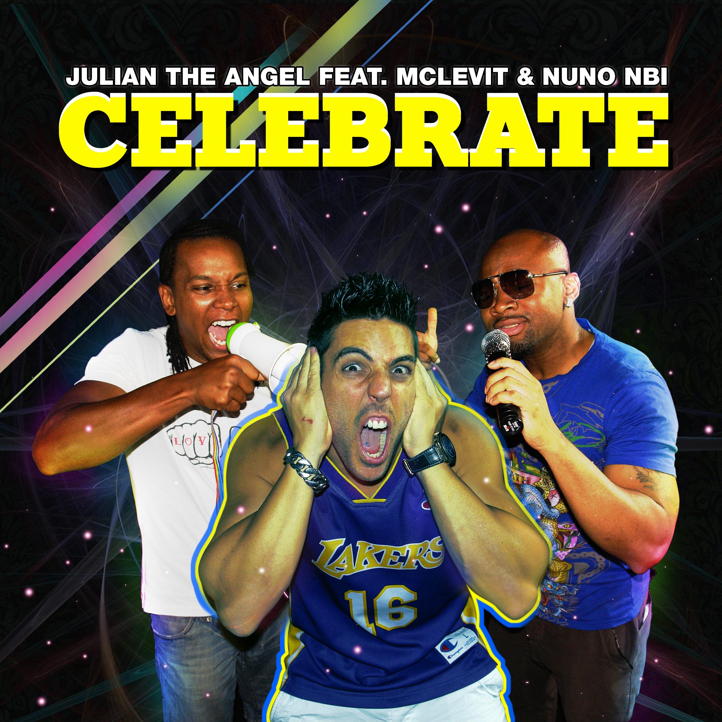 Julian the Angel / Celebrate (feat. McLevit & Nuno Nbi) - Single