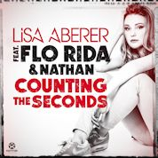 Lisa Aberer / Counting The Seconds (feat. Flo Rida & Nathan) - Single