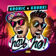 Kronic & Krunk! / Hey Ho
