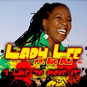 Lady Lee / I Like To Move It (Reggae Remix) [feat. Big Ali] - Single