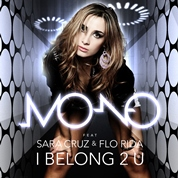 Mo-No / I Belong 2 U (feat. Sara Cruz & Flo Rida) - Single