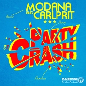 Modana & Carlprit / Party Crash (Remixes) - EP