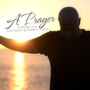 A-Roma / A Prayer (feat. Flo Rida & Shawn Lewis) - Single