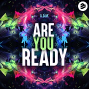 A.D.M. / Are You Ready - Single