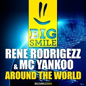 Rene Rodrigezz & Mc Yankoo / Around The World - Single