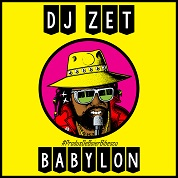 DJ Zet / Babylon - Single
