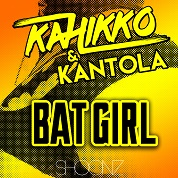 Kahikko & Kantola / Batgirl - Single