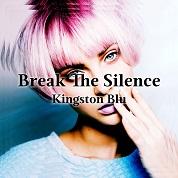 Kingston Blu / Break The Silence - Single  width=