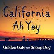 Golden Gate / California Ah Yey (feat. Snoop Dogg) - Single   width=