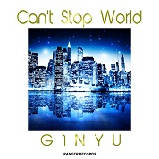G1NYU / Can't Stop World - Single