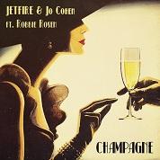 JETFIRE & Jo Cohen / Champagne [feat. Robbie Rosen] - Single