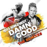 Nils van Zandt / Damn Good (The Remixes) [feat. Mitch Crown] - Single