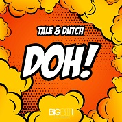 Tale & Dutch / Doh! - Single
