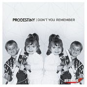 Prodestiny / Don't You Remember - Single