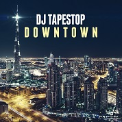 DJ Tapestop / Downtown - Single