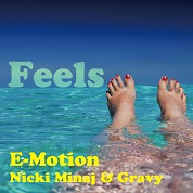E-Motion / Feels (feat. Nicki Minaj & Gravy) - Single