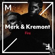 Merk & Kremont / Fire - Single