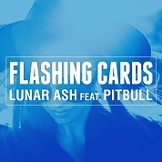 Lunar Ash / Flashing Cards (feat. Pitbull) - Single