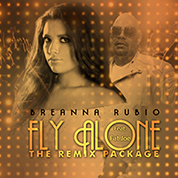 Breanna Rubio / Fly Alone (feat. Fat Joe) width=