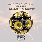 Van Dutch, Silver Nikan & Dee Dee / Follow The Sound - EP