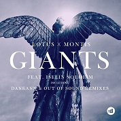 Lotus & Montis / Giants (feat. Iselin Solheim) [Remixes] - EP