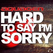 Aquagen / Hard To Say I'm Sorry - EP