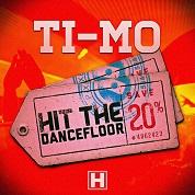 Ti-Mo / Hit The Dancefloor - Single