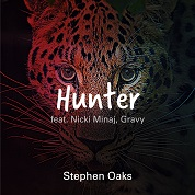 Stephen Oaks / Hunter (feat. Nicki Minaj, Gravy) - Single