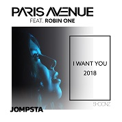 Paris Avenue / I Want You 2018 (feat. Robin One) - EP