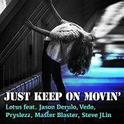 Lotus / Just Keep On Movin' (feat. Jason Derulo, Vedo, Pryslezz, Master Blaster Steve Jlin) - Single width=