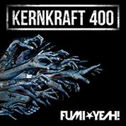 FUMI★YEAH! / Kernkraft 400 - Single width=