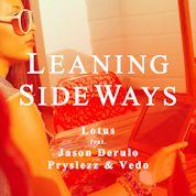 Lotus / Leaning Sideways (feat. Jason Derulo, Pryslezz & Vedo)