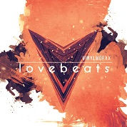 Vinylworxx / Lovebeats - Single