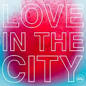 Natural Born Grooves / Love In The City - Single