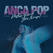 Anca Pop / More Than You Know - Single
