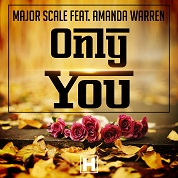 Major Scale / Only You (feat. Amanda Warren) - Single
