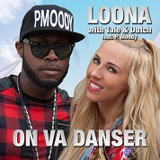 Loona with Tale & Dutch / On va Danser (feat. P. Moody)