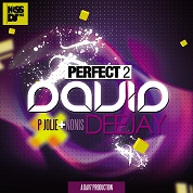 David DeeJay / Perfect 2 (feat. P Jolie & Nonis) - Single