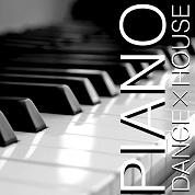 PIANO -Dance×House-