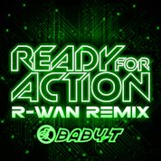 BABY-T / Ready For Action (feat. Fatman Scoop) [R-Wan Remix] - Single