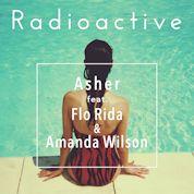Asher / Radioactive (feat. Flo Rida & Amanda Wilson) - EP width=