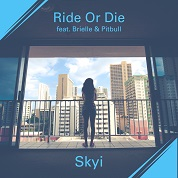 Skyi / Ride or Die (feat. Brielle & Pitbull) - Single  width=