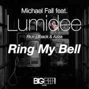 Michael Fall / Ring My Bell (feat. Lumidee, Rick Ellback & Aziza)[Remixes] - EP