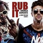 Andrea Damante / Rub It (feat. Rich The Kid & Ray J) - Single