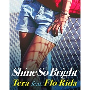 Tera / Shine So Bright (feat. Flo Rida) - Single  width=