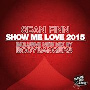 Sean Finn / Show Me Love 2015 - Single
