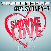 Paffendorf / Show Me Love (feat. Sydney-7) - EP