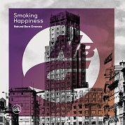 Natural Born Grooves / Smoking Happiness - Single