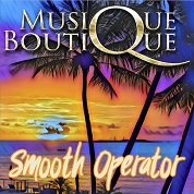 Musique Boutique / Smooth Operator - Single